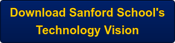 Download Sanford School's Technology Vision